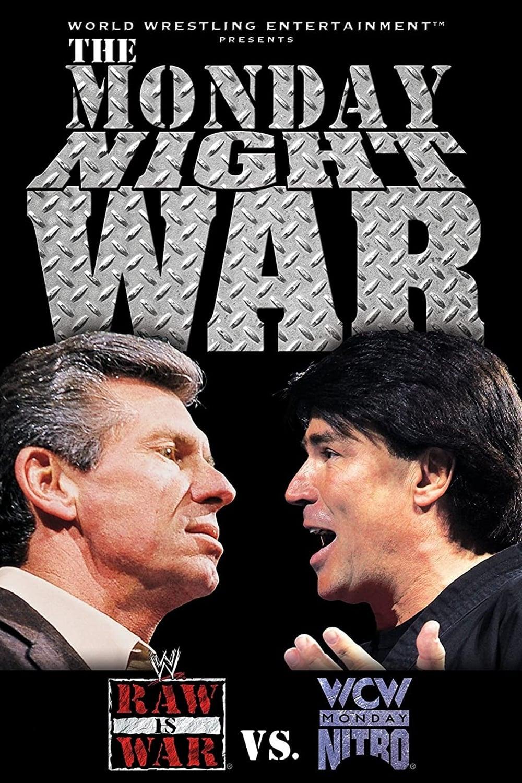 The Monday Night War - WWE Raw vs. WCW Nitro
