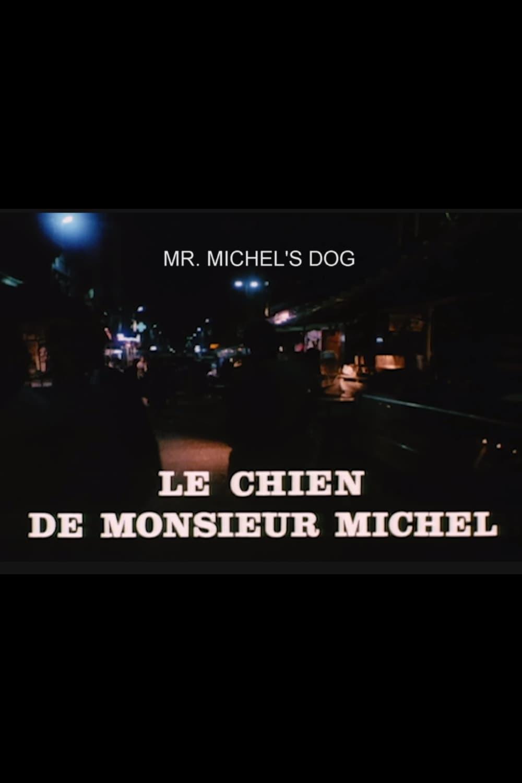Le chien de Monsieur Michel