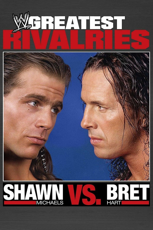 WWE: Greatest Rivalries Shawn Michaels vs Bret Hart