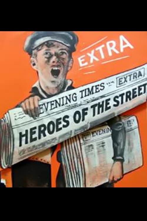 Heroes of the Street