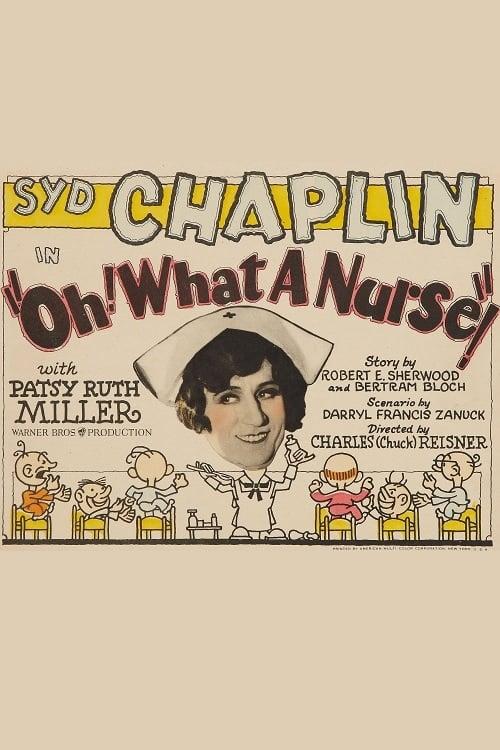 Oh! What a Nurse!