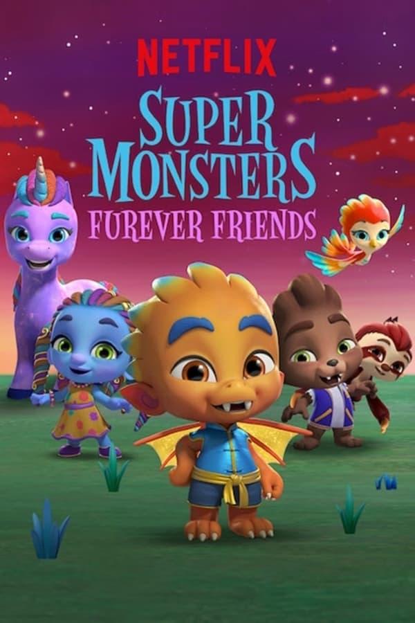 Super Monstros - Superamigos para Sempre