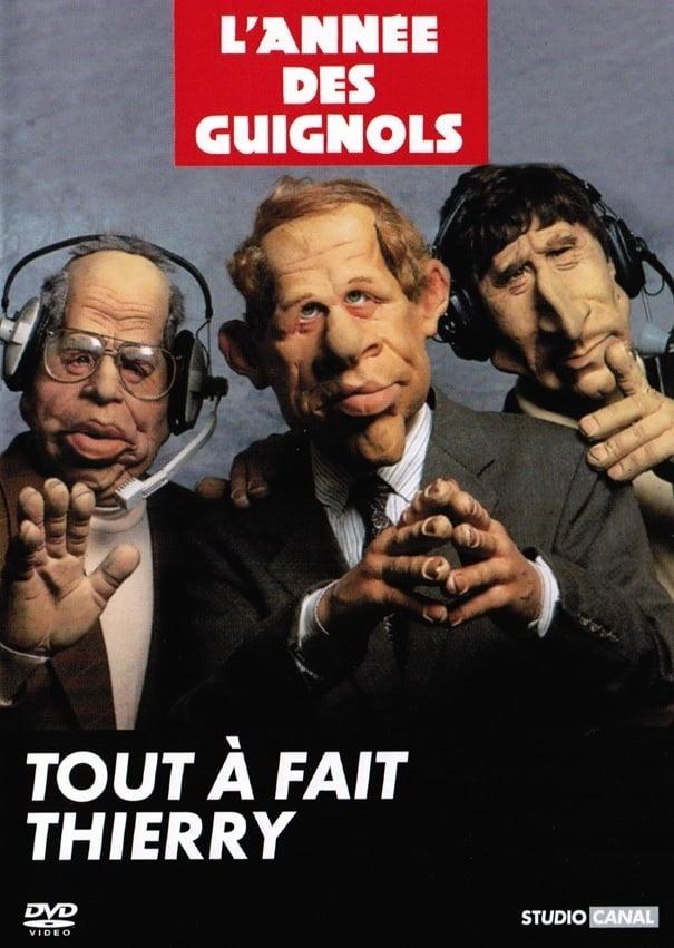 L'Année des Guignols : Tout à fait Thierry