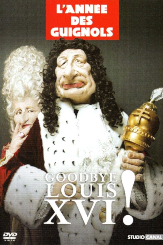L'Année des Guignols : Goodbye Louis XVI !