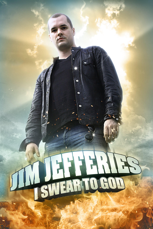 Jim Jefferies: I Swear to God