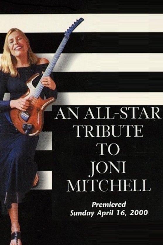 An All-Star Tribute to Joni Mitchell