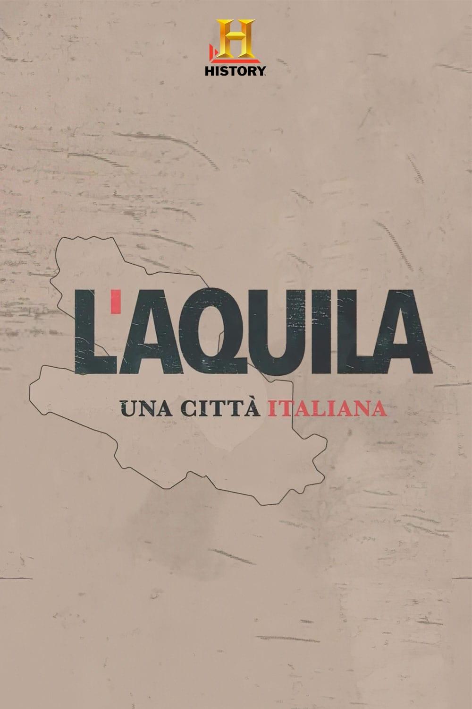 L'Aquila: una città italiana