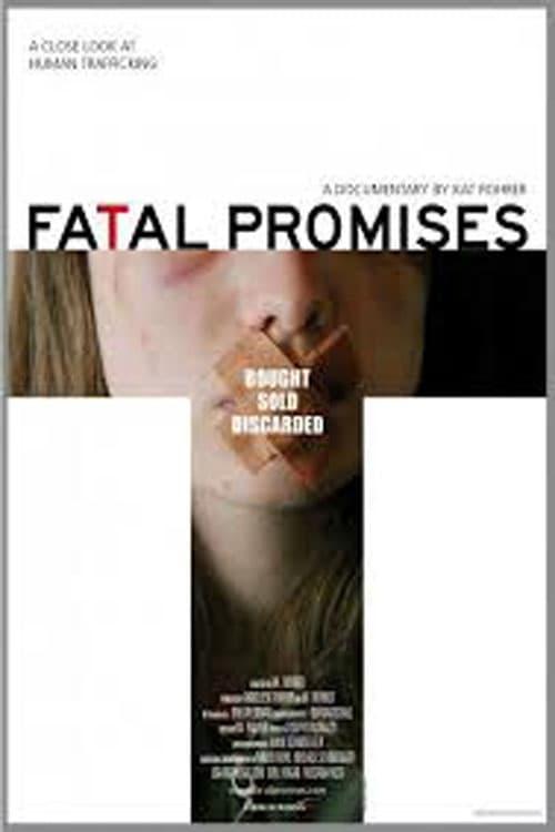 Fatal Promises
