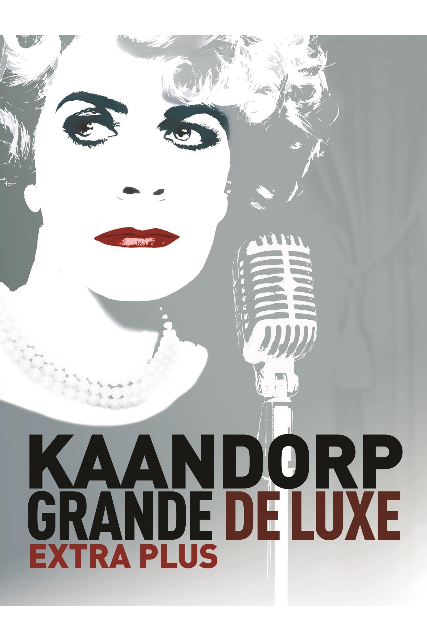 Brigitte Kaandorp: Grande De Luxe Extra Plus