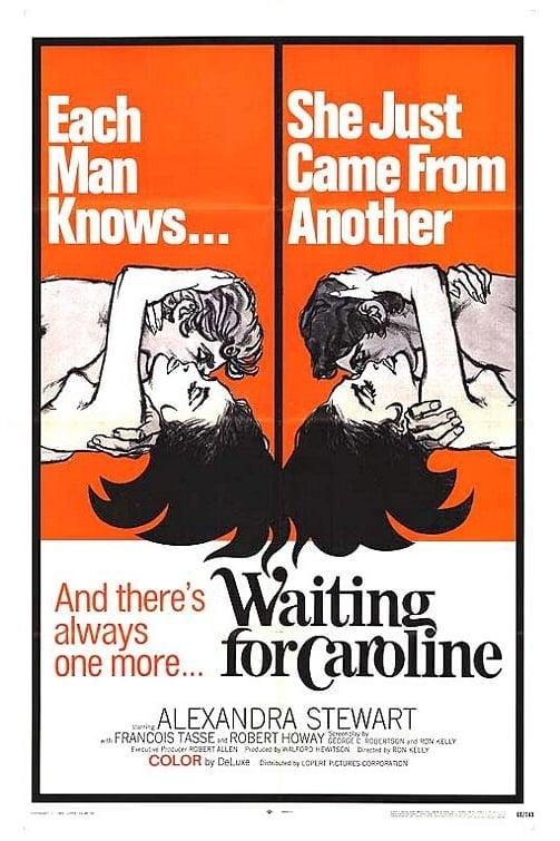 Waiting for Caroline