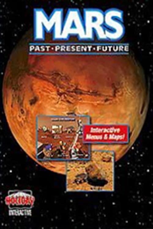 Mars: Past, Present, and Future