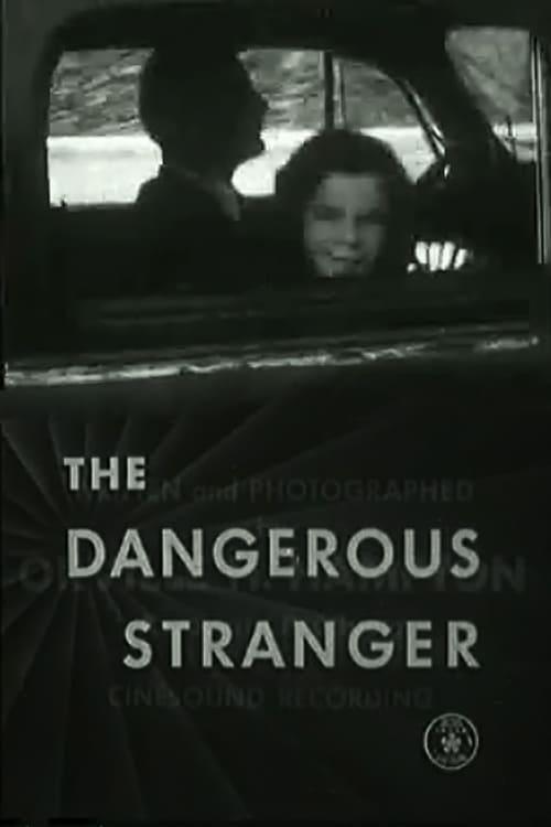 The Dangerous Stranger
