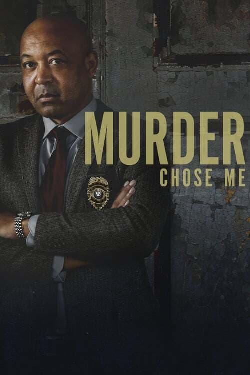 Murder Chose Me