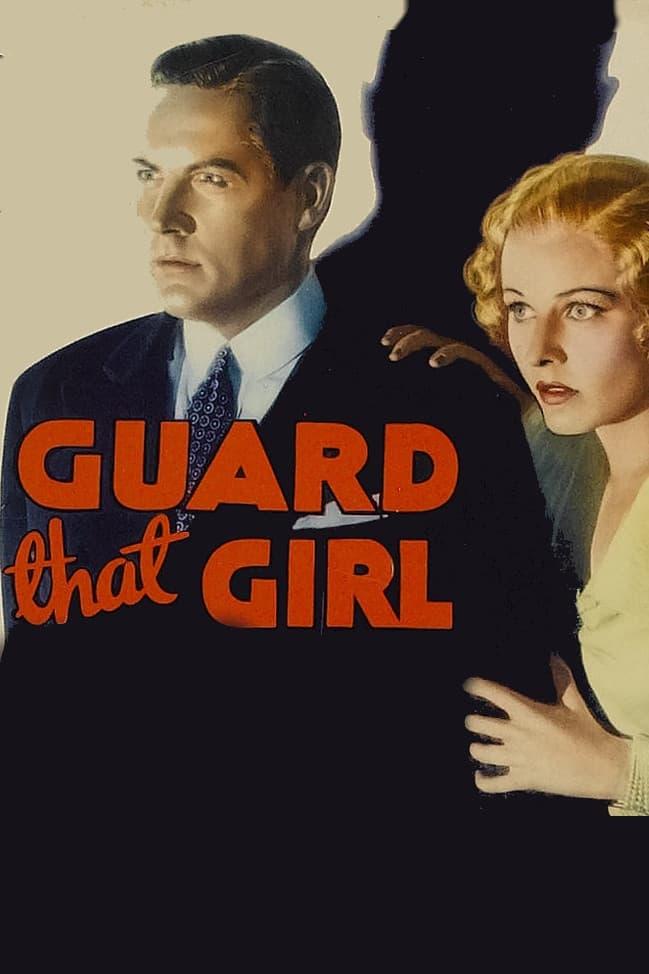 Guard That Girl
