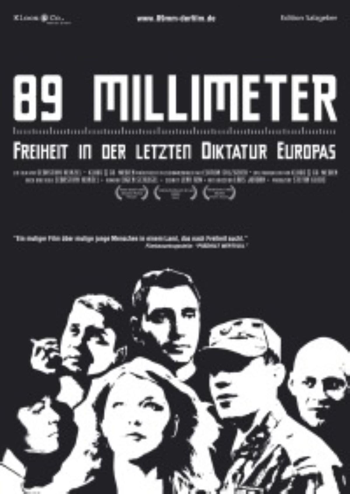 89 mm - Freiheit in der Letzten Diktatur Europas