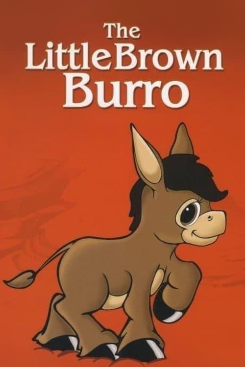 The Little Brown Burro