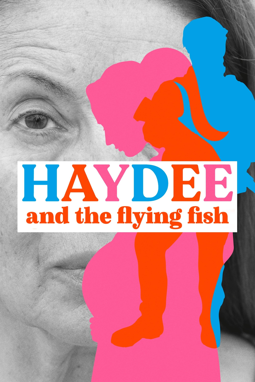 Haydee e o peixe voador