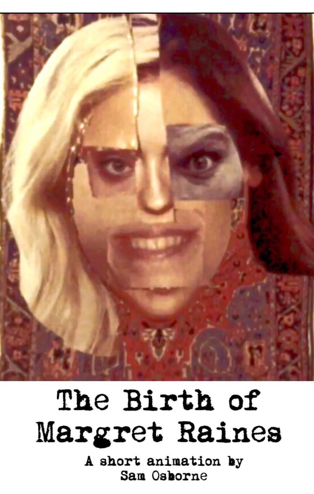 The Birth of Margret Raines