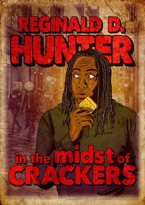 Reginald D Hunter Live: In the Midst of Crackers