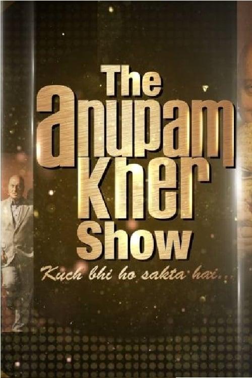 The Anupam Kher Show