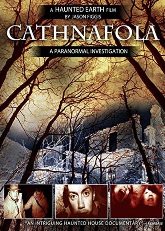 Cathnafola: A Paranormal Investigation