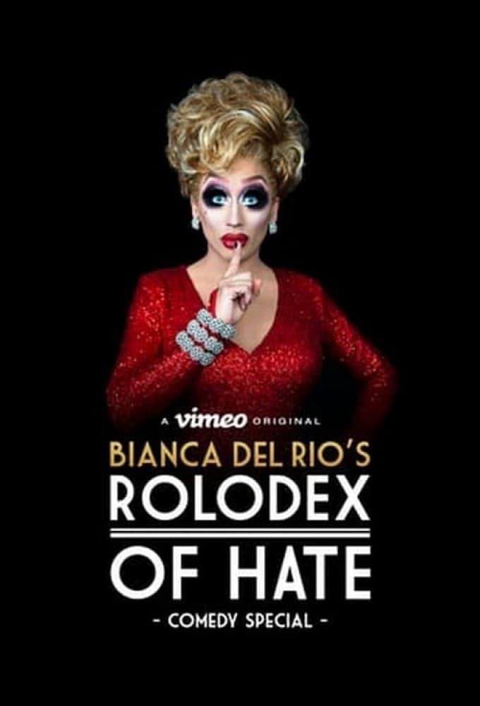 Bianca Del Rio's Rolodex of Hate
