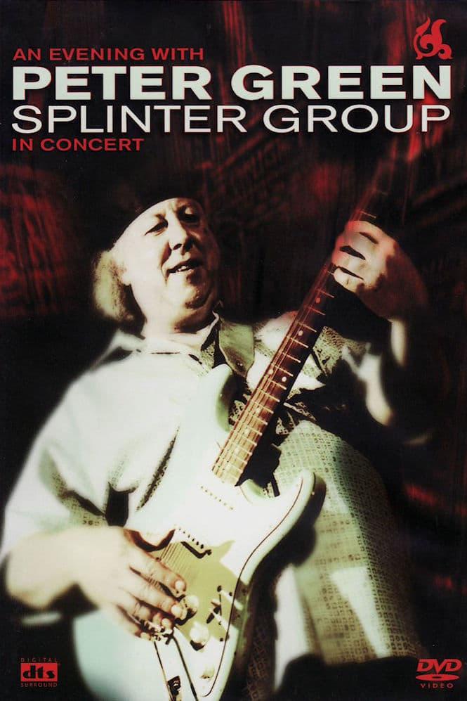 Peter Green: Splinter Group - In Concert