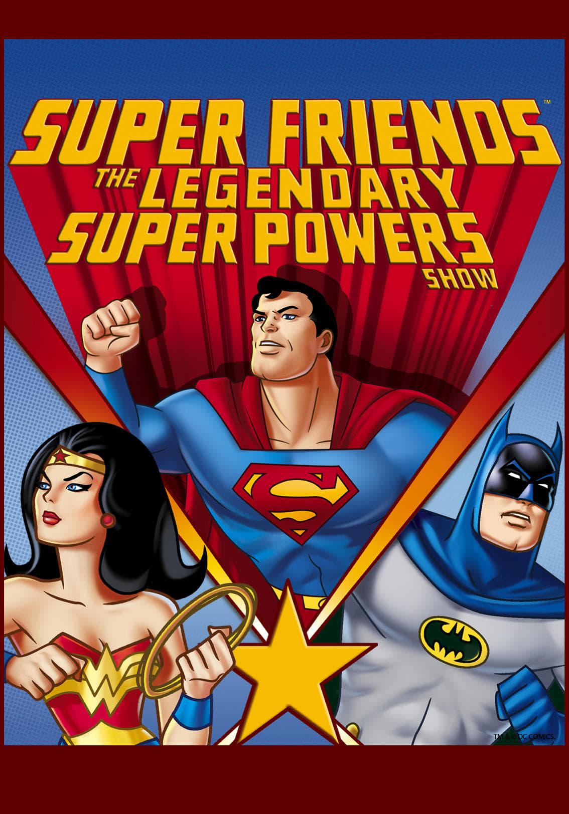 Super Friends: The Legendary Super Powers Show