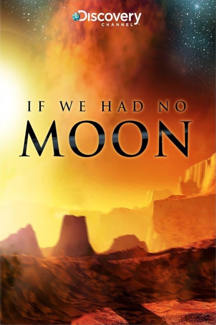 Si no tuviéramos luna