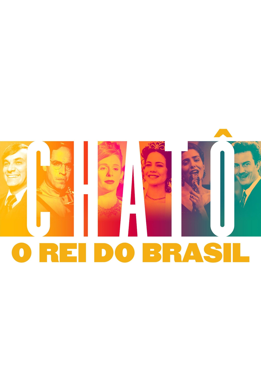 Chatô, The King of Brazil