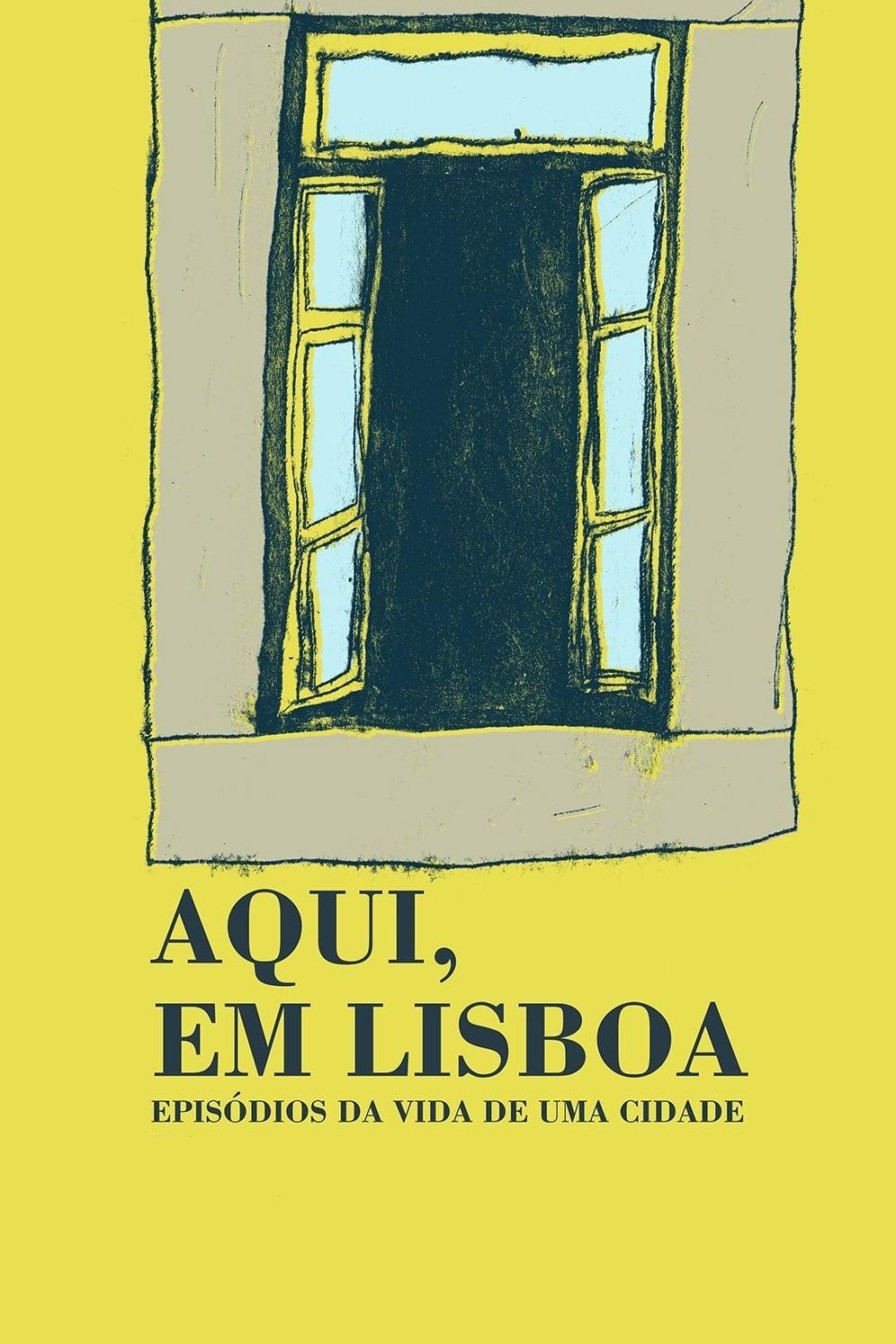 Here in Lisbon