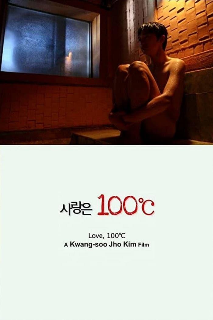 Love, 100°C