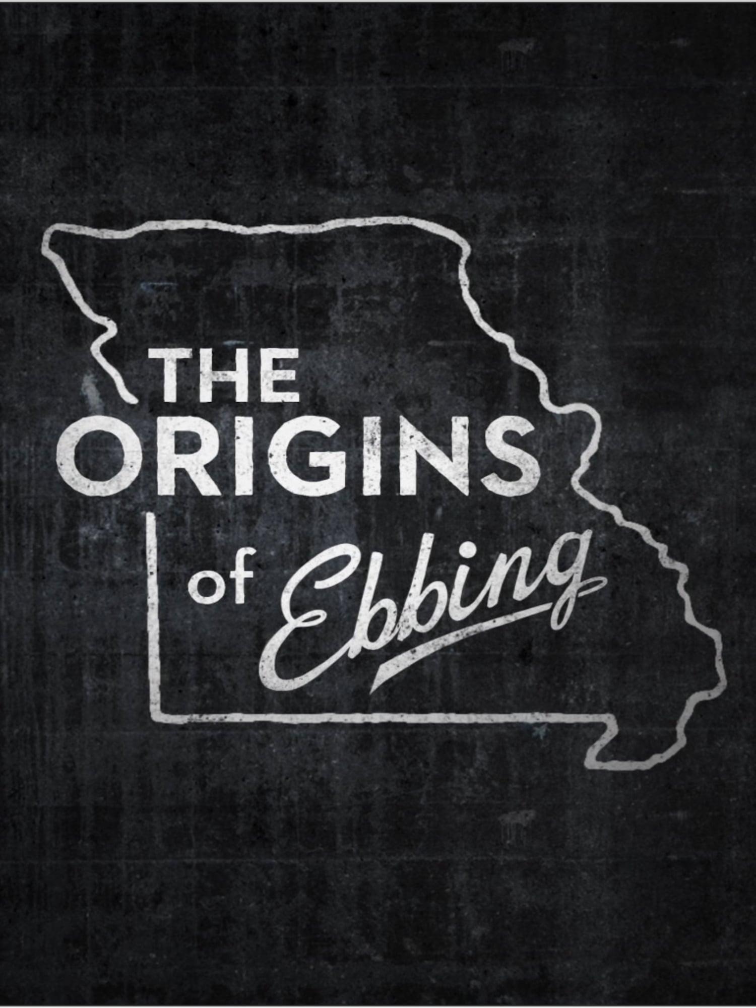 The Origins of Ebbing