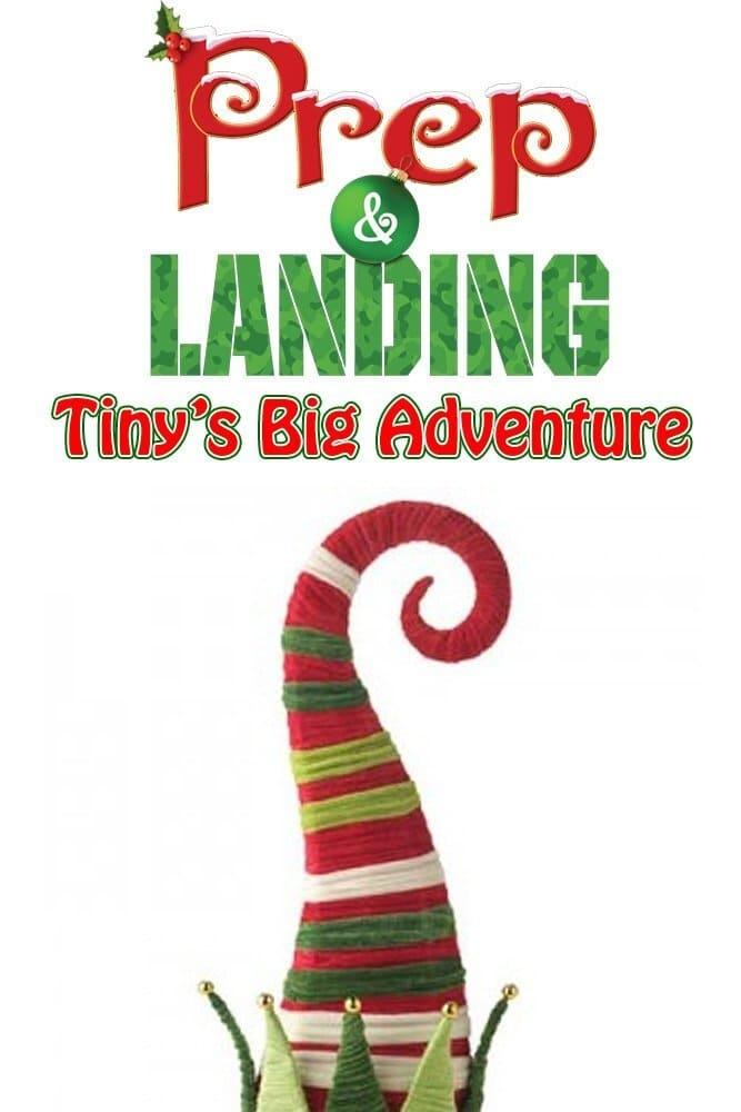 Prep & Landing: Tiny's Big Adventure
