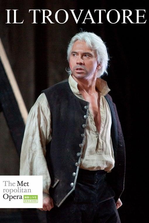 The Met — Il Trovatore