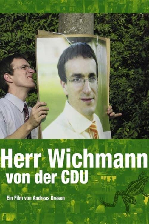 Herr Wichmann von der CDU