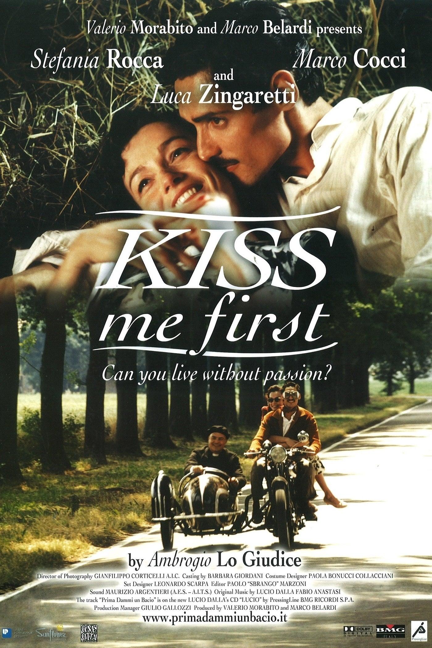 Prima dammi un bacio