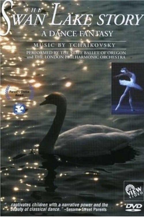 The Swan Lake Story: A Dance Fantasy