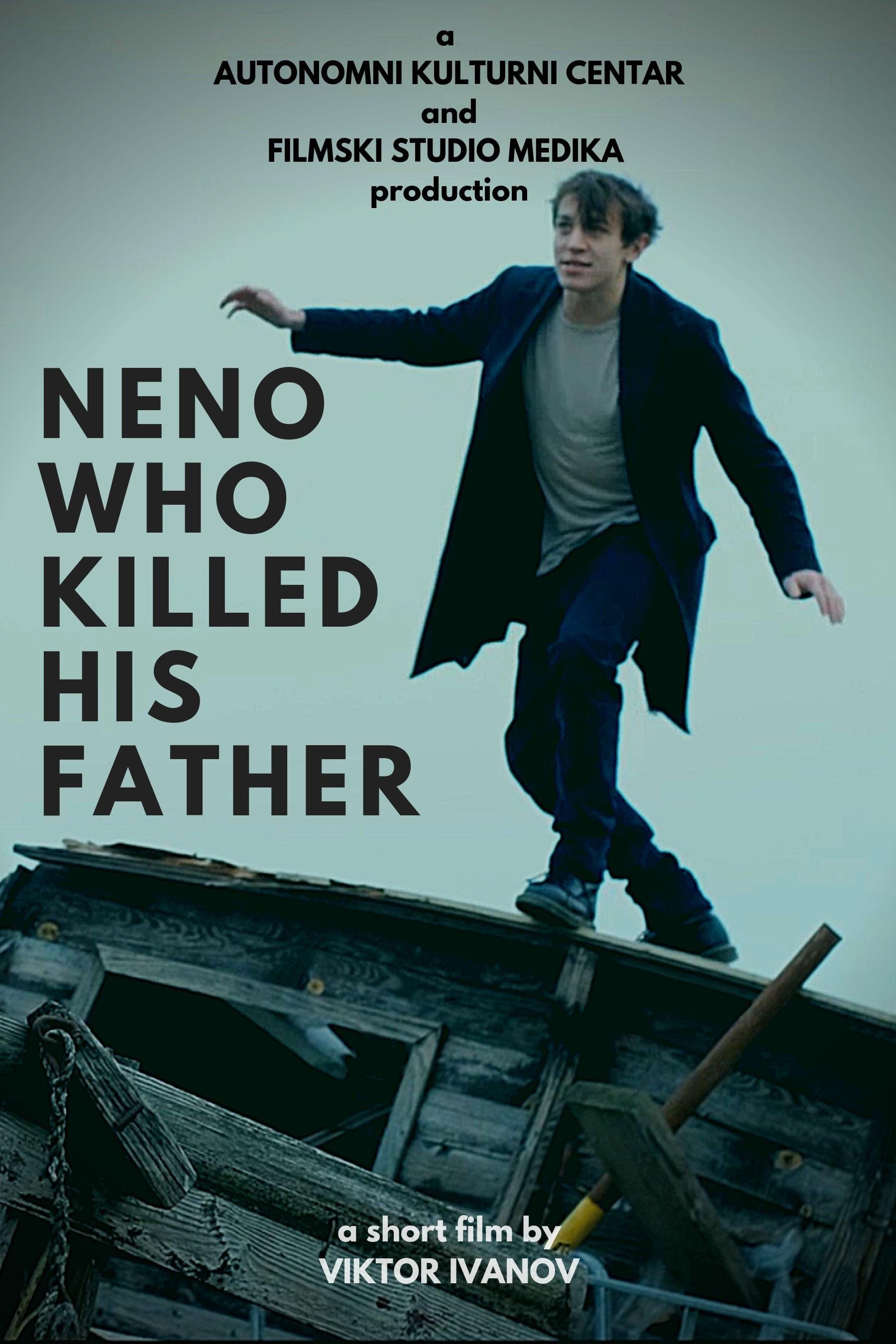 Neno Who Killed His Father