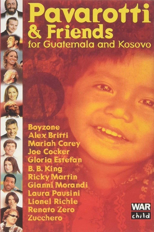Pavarotti & Friends 99 for Guatemala and Kosovo