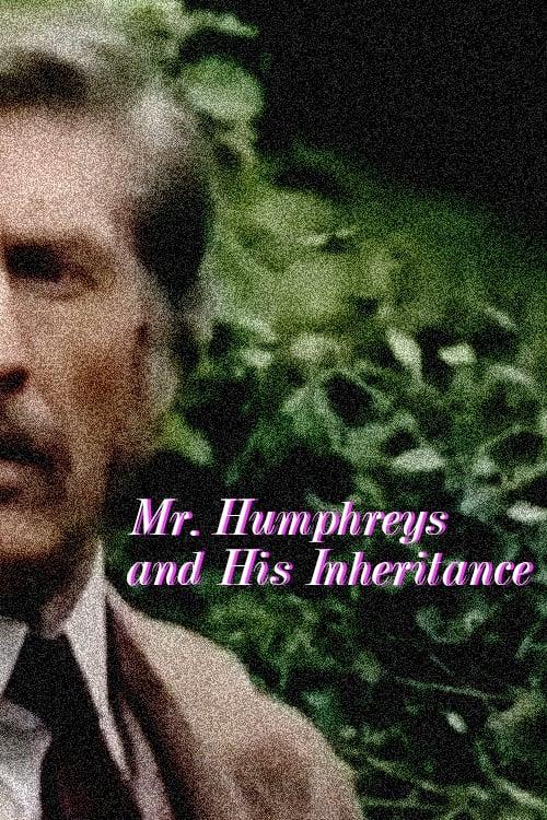 Mr. Humphreys and His Inheritance