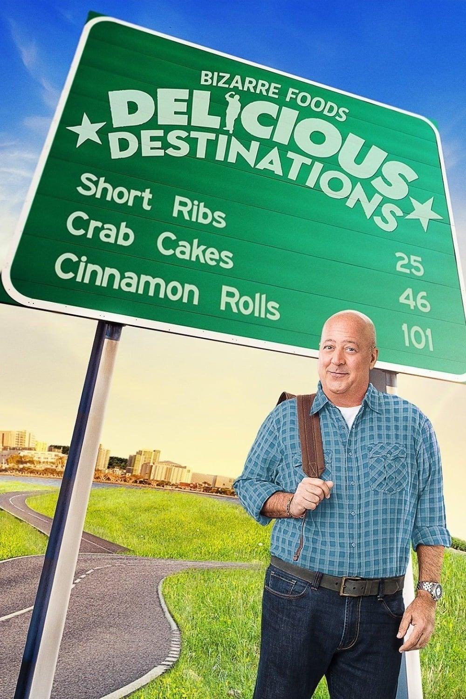 Bizarre Foods: Delicious Destinations