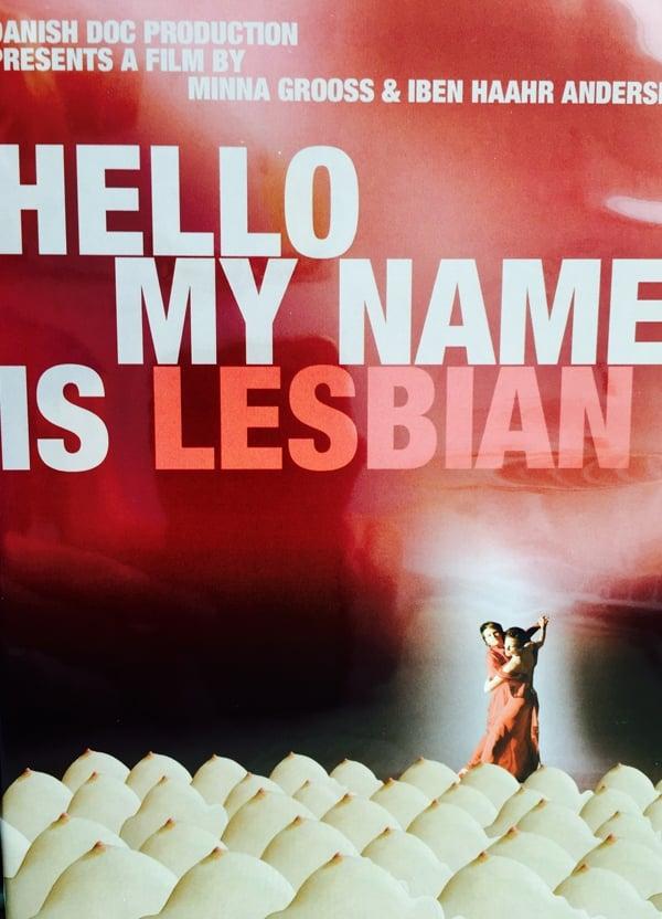 Hello, My Name Is Lesbian