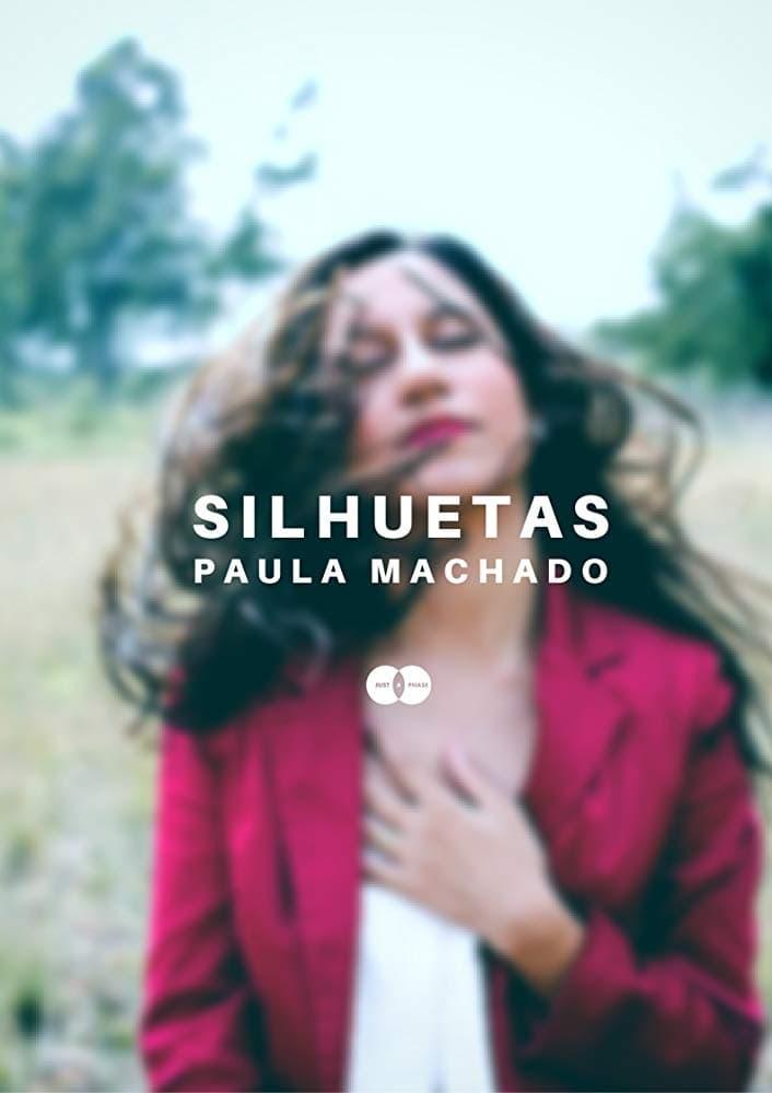 Silhouettes - Paula Machado