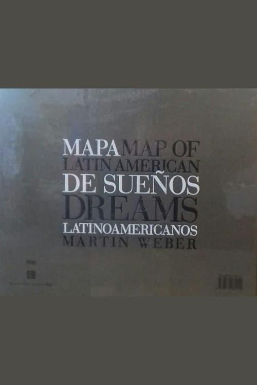 Map of Latin American Dreams