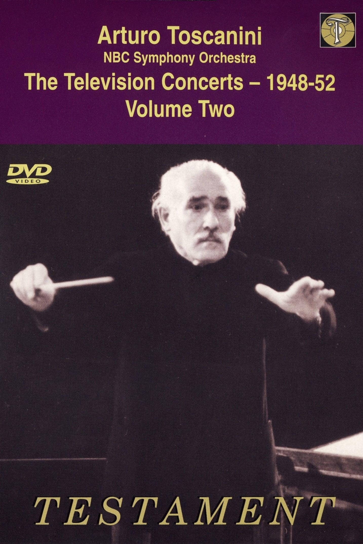 Toscanini: The Television Concerts, Vol. 4: Mozart, Dvorak, Wagner
