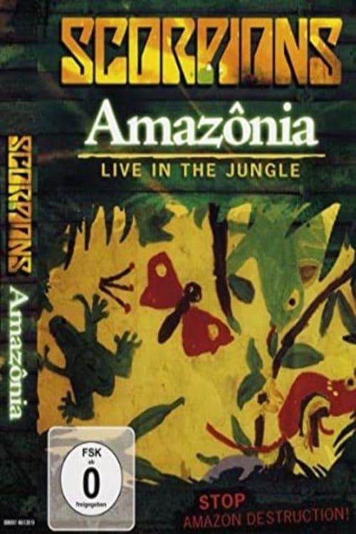 Scorpions - Amazonia Live in the Jungle