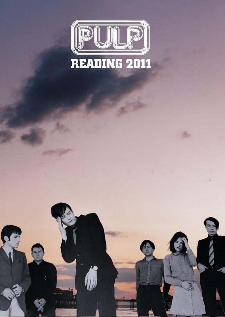 Pulp: Reading 2011