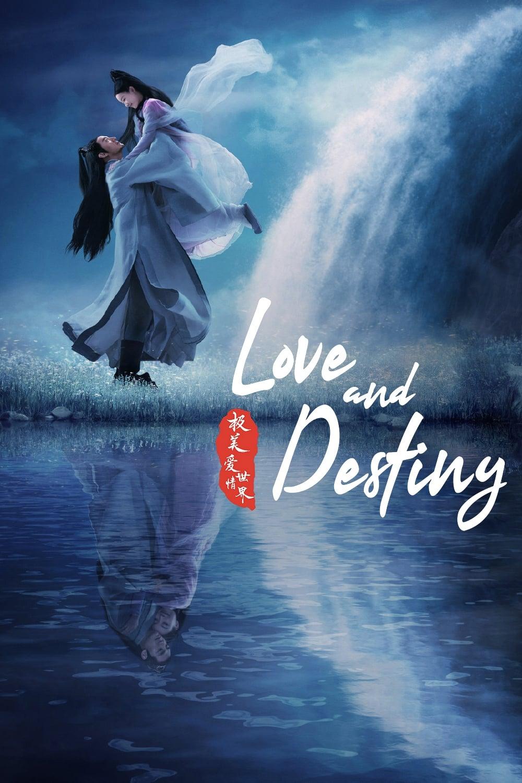 Love and Destiny