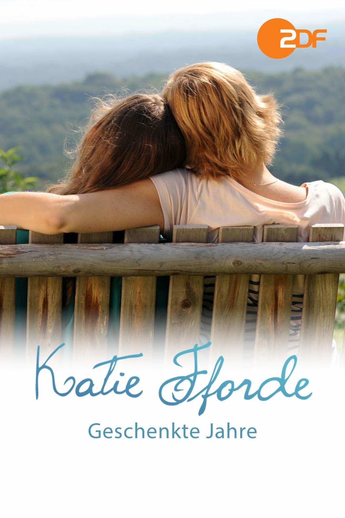 Katie Fforde: Geschenkte Jahre